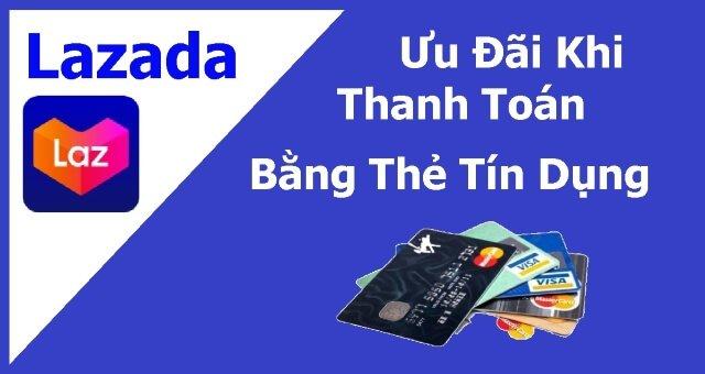 ưu đãi thẻ tín dụng trên lazada