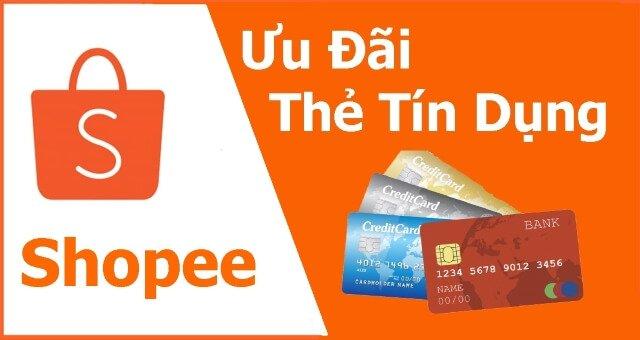 ưu đãi thanh toán bằng thẻ tín dụng trên shopee