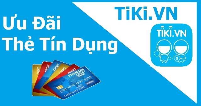 ưu đãi thẻ tín dụng trên tiki